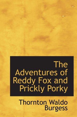 The Adventures of Reddy Fox and Prickly Porky