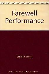 Farewell Performance