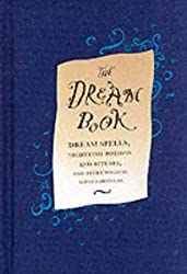 The Dream Book: Dream Spells, Night-Time Potions and Rituals by Gillian Kemp (2002-06-20)