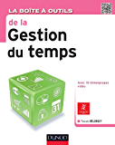 La Boîte à outils de la gestion du temps (BàO La Boîte à Outils)