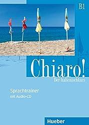 Chiaro! B1: Sprachtrainer mit Audio-CD