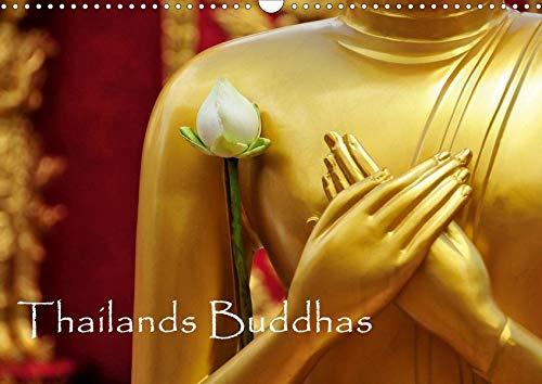 Thailands Buddhas (Wandkalender 2021 DIN A3 quer): Der buddhistische Glaube ist in Thailand ein wichtiger Bestandteil des täglichen Lebens. (Monatskalender, 14 Seiten ) (CALVENDO Glaube)