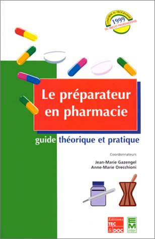 LE PREPARATEUR EN PHARMACIE