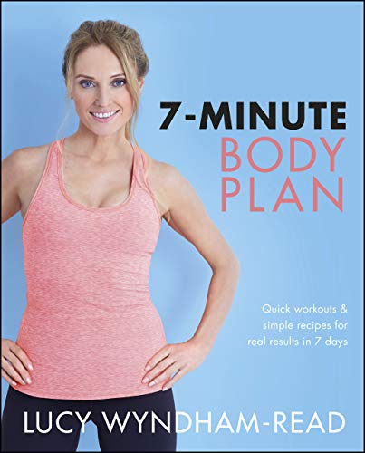7-Minute Body Plan: Quick workouts & simple recipes for real results in 7 days (English Edition)