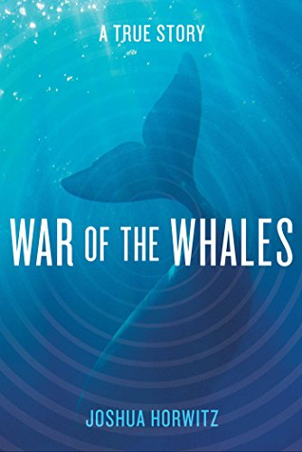 war-of-the-whales-a-true-story