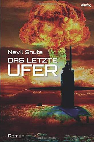 DAS LETZTE UFER: Der Science-Fiction-Klassiker!