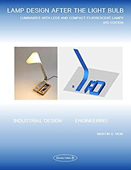 LAMP DESIGN AFTER THE LIGHT BULB (3rd Edition): LUMINAIRES WITH ...