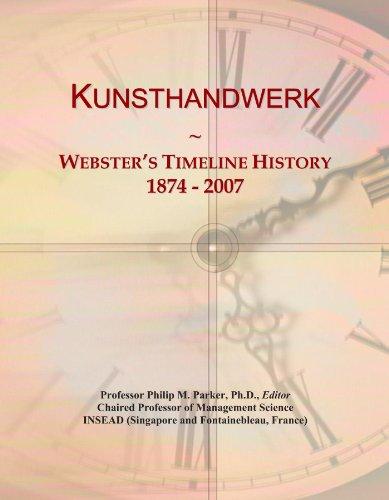 kunsthandwerk-websters-timeline-history-1874-2007