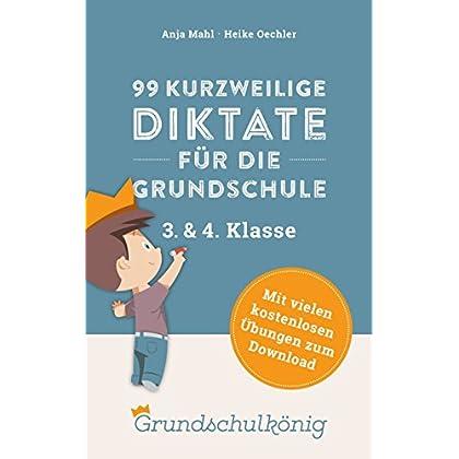PDF] 99 kurzweilige Diktate für die Grundschule - 3. und 4. Klasse ...