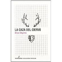 Caza Del Ciervo,La (Circular)