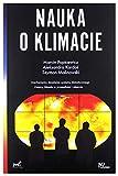 Nauka o Klimacie - Marcin Popkiewicz, Aleksandra KardaĹ, Szymon Malinowski [KSIÄĹťKA]