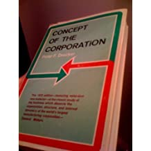 Concept of the Corporation by Peter Ferdinand Drucker (1972-11-23)