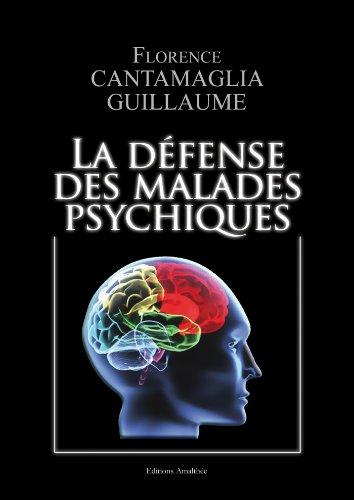 La défense des malades psychiques