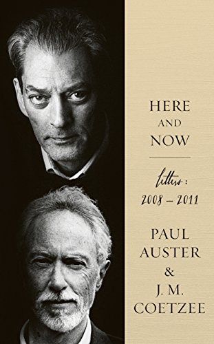 Here and Now (English Edition) eBook: Coetzee, J.M., Auster, Paul ...