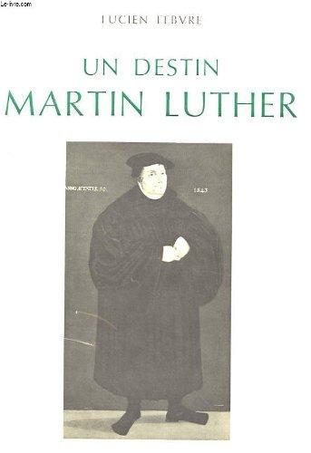 Un destin - Martin Luther