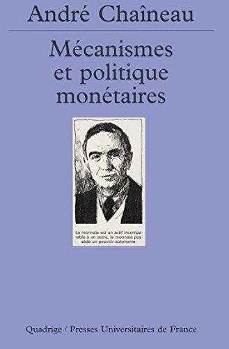 Mécanismes et politique monétaires