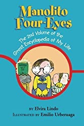 Manolito Four-Eyes: The 2nd Volume of the Great Encyclopedia of My Life by Elvira Lindo (2013-03-12)