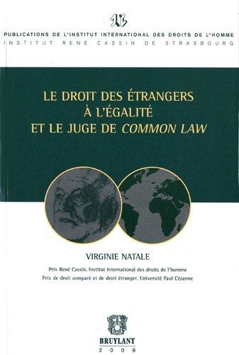 Le droit des étrangers à l'égalité et le juge de Common Law