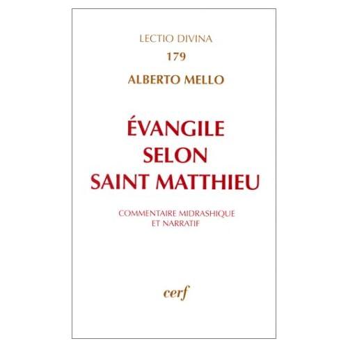 L' Evangile selon Matthieu : Commentaire midrashique et narratif