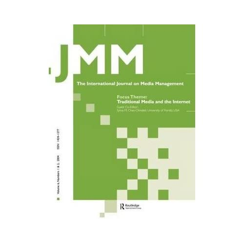 [(Traditional Media and the Internet: The Search for Viable Business Models: A Special Double Issue of the International Journal on Media Management )] [Author: Sylvia M. Chan-Olmsted] [Nov-2004]