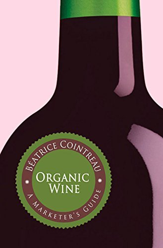 organic-wine-a-marketers-guide-by-batrice-cointreau-2016-01-01