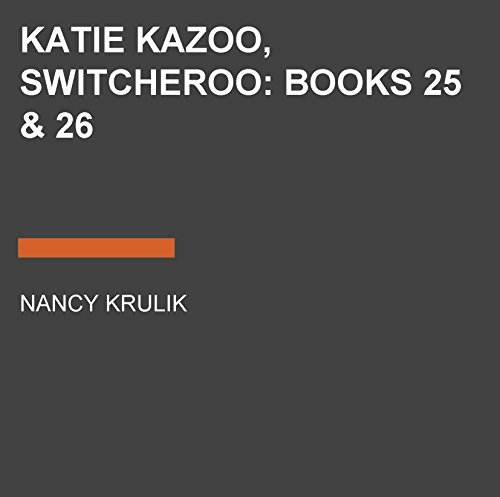 Katie Kazoo, Switcheroo: Books 25 & 26
