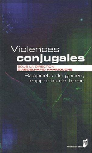 Violences conjugales : Rapportsdegenre,rapportsdeforce
