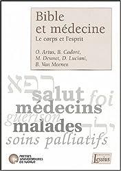 Bible et médecine : Le corps et l'esprit