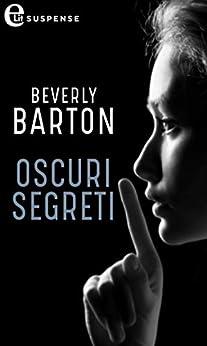 Oscuri segreti (eLit) (Protectors Vol. 8) di [Barton, Beverly]