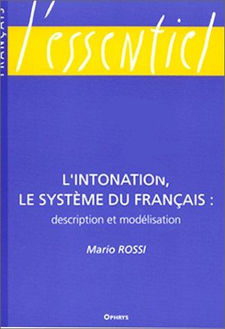Preisvergleich Produktbild L'intonation, le système du français. Description et modélisation (Essent.Français)