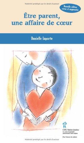 Etre parent, une affaire de coeur par Danielle Laporte