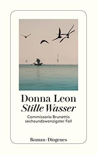 Buchseite und Rezensionen zu 'Stille Wasser: Commissario Brunettis sechsundzwanzigster Fall' von Donna Leon