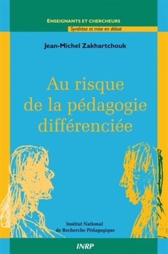 Au risque de la pedagogie differenciee
