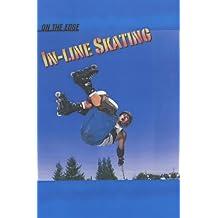 On The Edge: In-Line Skating Hardback