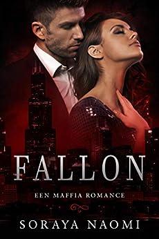 Fallon (Chicago Syndicate serie Book 1) van [Naomi, Soraya]