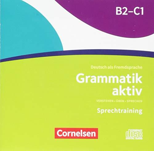 Grammatik aktiv: B2/C1 - Üben, Hören, Sprechen: Audio-CDs zur Übungsgrammatik (Sprechen Spanisch Cd)