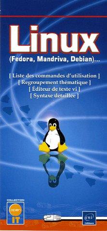 Linux (Fedora, Mandriva, Debian). : Liste des commandes d'utilisation - Regroupement thématique - Editeur de texte vi - Syntaxe détaillée