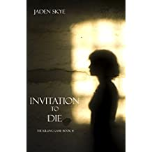 Invitation to Die (The Killing Game--Book 1) (English Edition)