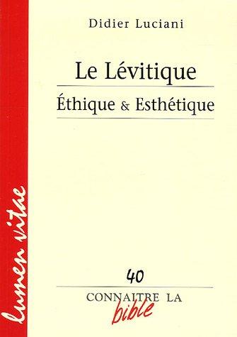 Le Lévitique : Ethique & Esthétique