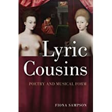 Lyric Cousins: Poetry and Musical Form