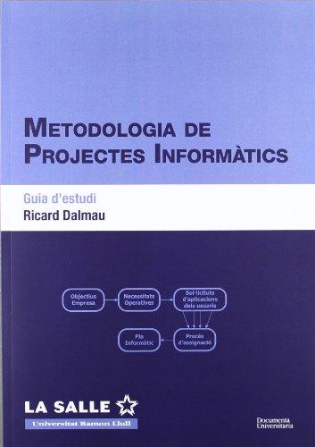 Metodologia de projectes informàtics. Guia d'estudi (FUNITEC)