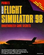 Microsoft Flight Simulator 98 - Unauthorized Game Secrets de D. Kiang