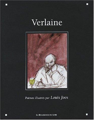 Verlaine : Poèmes illustrés par Louis Joos
