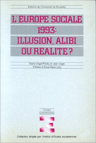L'Europe sociale 1993 : illusion, alibi ou réalité ?