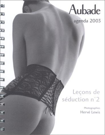 Agenda 2003 : Leçons de séduction