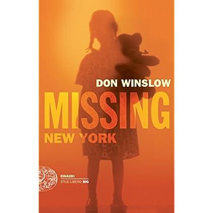 Missing. New York: Le Indagini Di Frank Decker (Einaudi. Stile Libero Big)