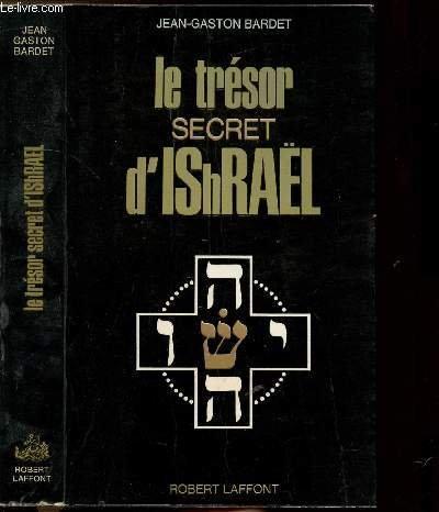 Le trsor secret d'Isral (Ishral)