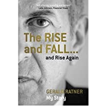 [(The Rise and Fall... and Rise Again )] [Author: Gerald Ratner] [Sep-2008]