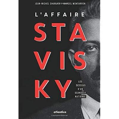 L'affaire Stavisky: Les dessous d'un scandale national