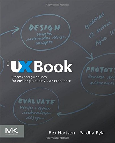 The UX Book: Process and Guidelines for Ensuring a Quality User Experience by Rex Hartson (2012-03-02)